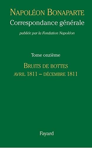 9782213693934: Correspondance générale - Tome 11: Avril 1811 - Décembre 1811