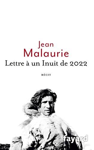9782213699110: Lettre � un Inuit de 2022