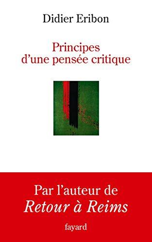 9782213701325: Principes d'une pensée critique (Histoire de la Pensée)