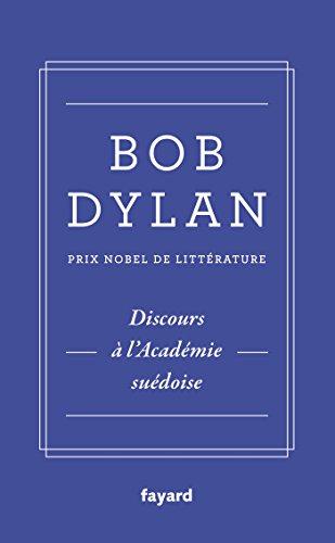 Discours à l'Académie suédoise: Bob Dylan