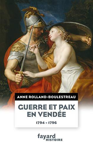 9782213712192: Guerre et paix en Vendée (1794-1796)