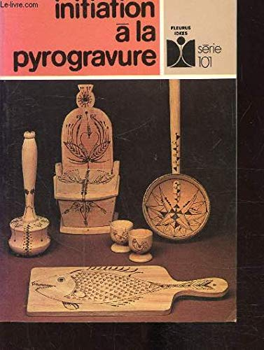 9782215002185: Initiation a la pyrogravure