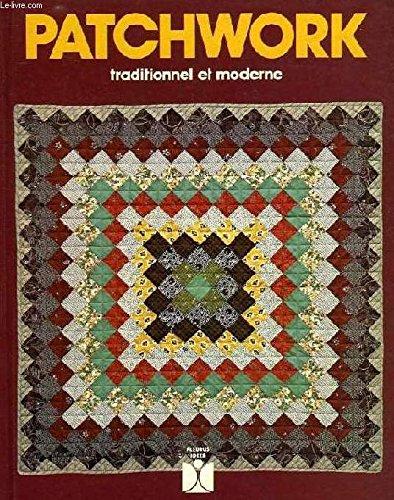 9782215004103: Patchwork traditionnel et moderne (Fleurus idées)
