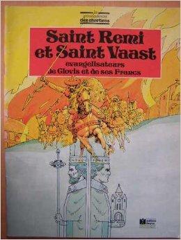 9782215008248: Saint remi et saint vaast : evangelisateurs de clovis et de ses francs
