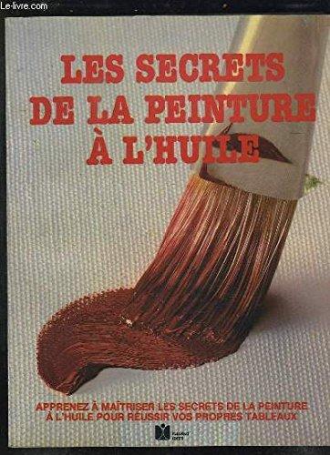 9782215010067: Les secrets de la peinture a l'huile