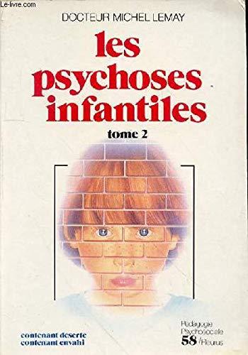 9782215010333: Les psychoses infantiles