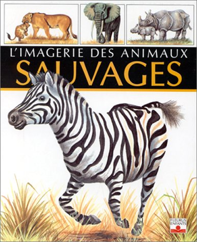 9782215016793: Animaux sauvages (Imagerie Souple)