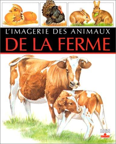 9782215016809: L'imagerie des animaux Tome 1 : L'imagerie des animaux de la ferme