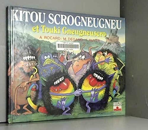 9782215016908: Kitou Scrogneugneu et Touki Gneugneuscro