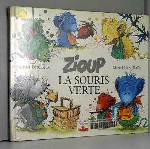 9782215016915: Zioup, la souris verte