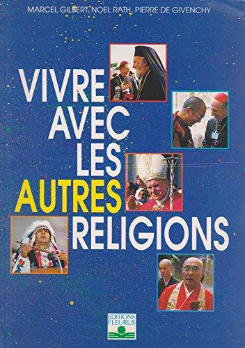 9782215018339: Vivre avec les autres religions
