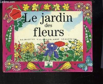 9782215019305: Le jardin des fleurs