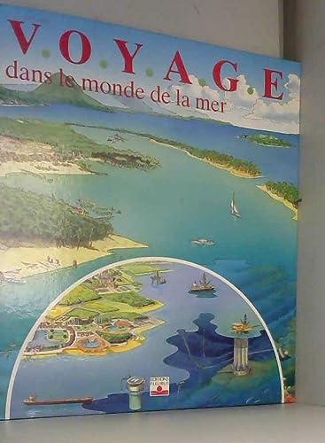 9782215019893: Voyage dans le monde de la mer
