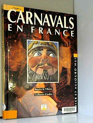 9782215020585: Carnavals en France: Hier et aujourd'hui (Fleurus idées) (French Edition)