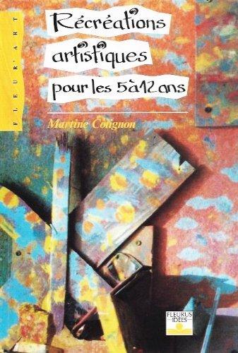9782215020882: Récréations artistiques pour les 5 à 12 ans