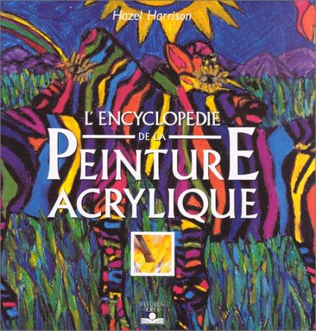 9782215021476: L'Encyclopédie de la peinture acrylique
