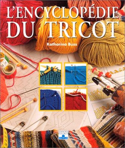 L'Encyclopédie du tricot (2215021810) by Katharina Buss