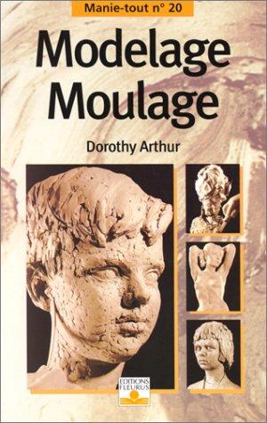 9782215023937: Modelage, moulage