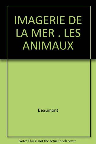 9782215031260: IMAGERIE DE LA MER . LES ANIMAUX (Imagerie des enfants)