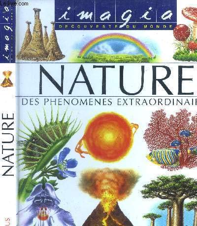 9782215031352: Nature : Des phénomènes extraordinaires (Imagia)