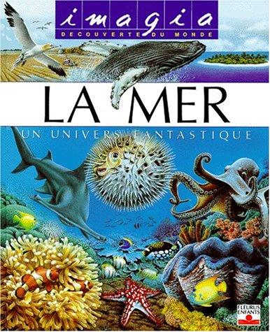 9782215031703: La Mer : Un univers fantastique