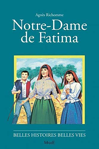 9782215041498: Notre-Dame de Fatima (Belles histoires belles vies)