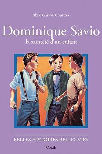 9782215041825: Dominique Savio, la saintet� d'un enfant