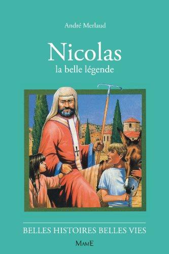 9782215042211: 44-nicolas, la belle légende (Belles histoires belles vies)