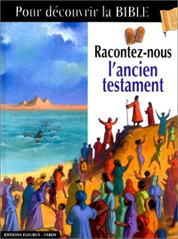9782215042617: Racontez-nous l'Ancien Testament