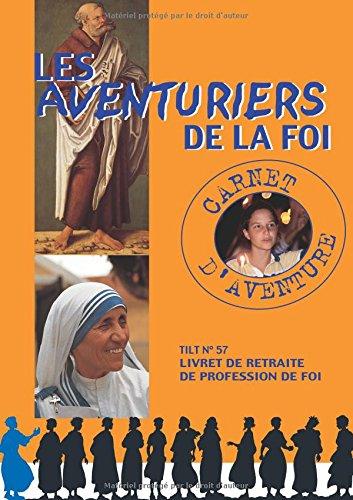 9782215042631: Les aventuriers de la foi