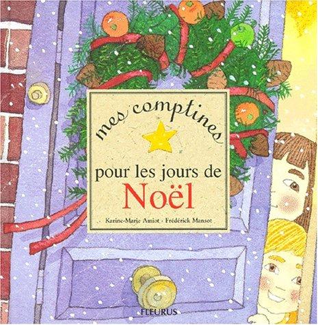 9782215042990: Mes comptines pour les jours de Noël