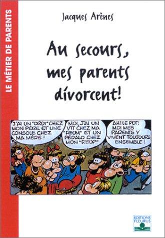 9782215044093: Au secours, mes parents divorcent !