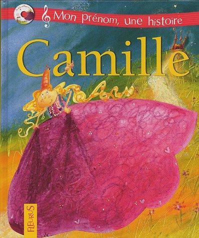 Camille: Karine Amiot