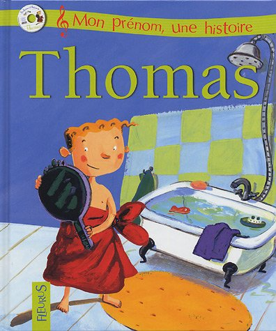 9782215045410: Mon prénom : Thomas (+ CD)