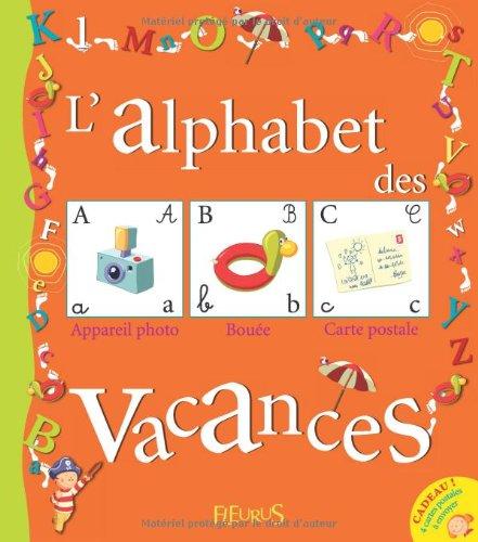 9782215045984: L'alphabet des Vacances