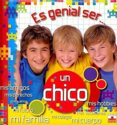 9782215047179: Es genial ser un chico/ It's Wonderful Being a Boy (Es Genial Ser.../ It's Wonderful Being...) (Spanish Edition)