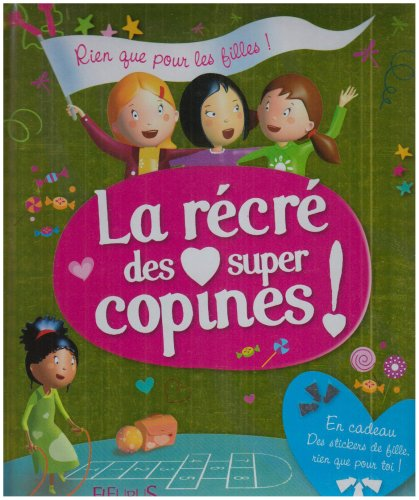 9782215047223: La r�cr� des super copines !