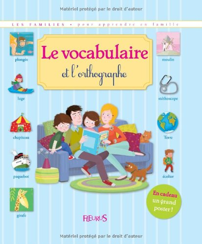9782215047872: Le vocabulaire et l'orthographe (French Edition)