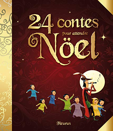 9782215048343: 24 contes pour attendre Noël (French Edition)
