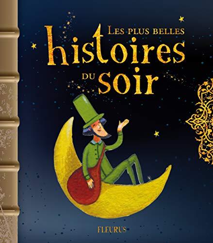 9782215048619: Les plus belles histoires du soir (French Edition)