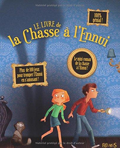 9782215048862: Le livre de la Chasse � l'Ennui
