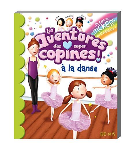 9782215049982: Les aventures des super copines à la danse