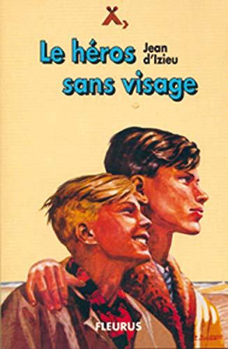 9782215050469: LE HEROS SANS VISAGE