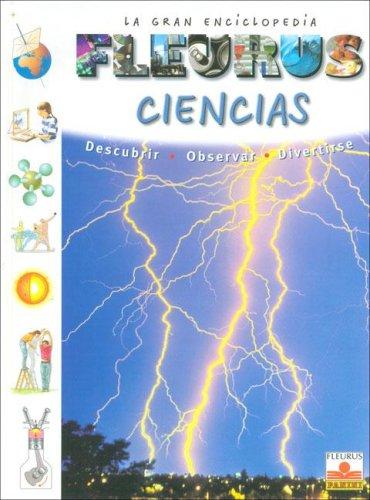 Ciencias/ Science (Gran Enciclopedia) (Spanish Edition): Boyer, Marie Dominique;