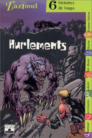 9782215051848: Hurlements : Six histoires de loups
