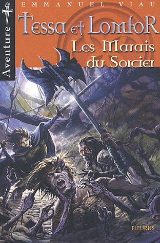 9782215053279: Tessa et Lomfor, Tome 6 (French Edition)