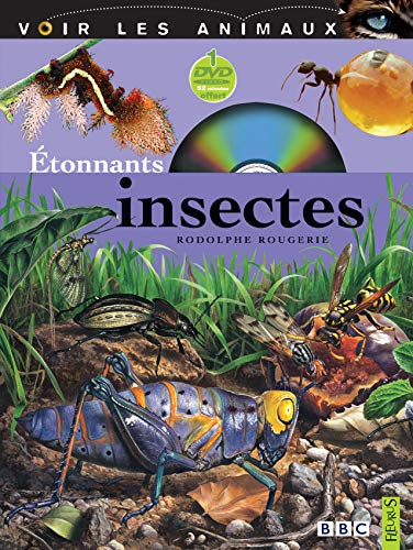 Etonnants insectes (1DVD): Rodolphe Rougerie