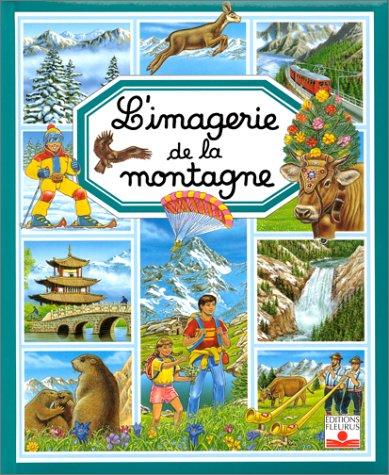 9782215060390: L'Imagerie de la montagne