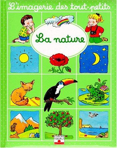 9782215061069: La Nature (L'Imagerie Des Tout-Petits) (French Edition)