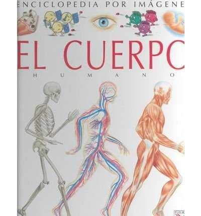 9782215061434: El Cuerpo Humano (Spanish Edition)